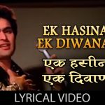 Ek Hasina Thi Ek Deewana Tha Song Lyrics