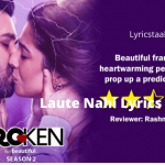 Laute Nahi Lyrics – Papon (1)