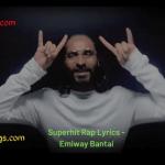 Superhit Rap Lyrics - Emiway Bantai (1)