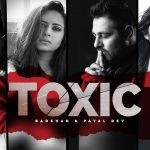Badshah - Toxic Lyrics (1)