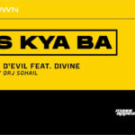 Bas Kya Ba Song Lyrics - Divine 7Bantaiz (2)