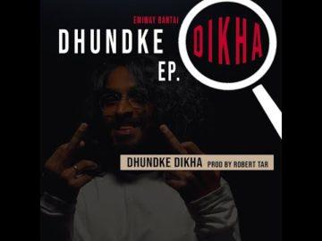 Dhund Ke Dikha EP