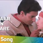 Hum Pyaar Hain Tumhare Song Lyrics (1)