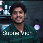 Supne Vich Song Lyrics - Gurnam Bhullar (1)