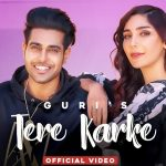 Tere Karke Lyrics - Guri (1)