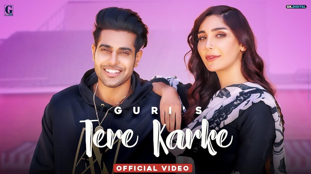 Tere Karke Lyrics - Guri (1)