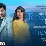Tere Naal Song Lyrics - Darshan Raval , Tulsi Kumar (1)