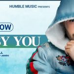 Baby You Lyrics - Jassi Gill (1)