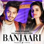 Banjaari Song Lyrics - Shahzad Ali (1)