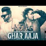 Ghar Aaja Song Lyrics - Pardhaan (1)