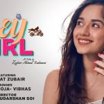Hey Girl Song Lyrics -Jannat Zubair (1)