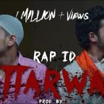 Kattarwaad Rap Lyrics - Rap Id