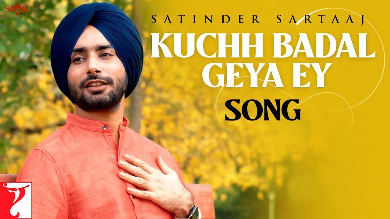 Kuchh Badal Geya Ey Lyrics (1)