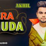 Mere Khuda Song Lyrics Akhil (1)
