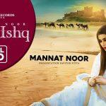 Tera Ishq Lyrics - Mannat Noor (1)