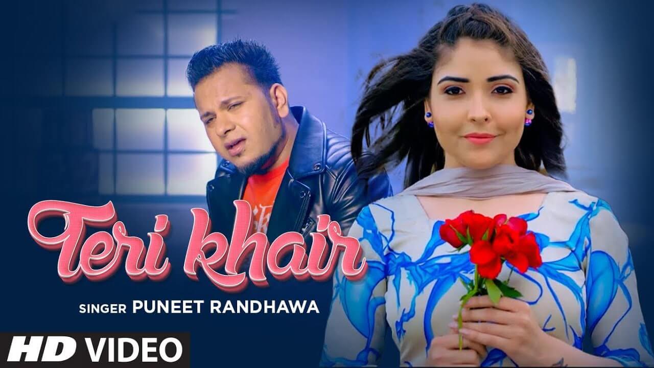 Teri Khair Lyrics - Puneet Randhawa (1)