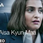 Aisa Kyun Maa Lyrics (1)