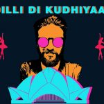 Dilli Di Kudhiyaan Song Lyrics (1)