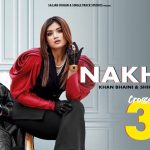 Nakhro Song Lyrics (1)