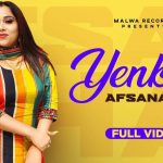 Yenkna Song Lyrics - Afsana Khan (1)