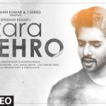 Zara Thehro Song Lyrics - Armaan Malik (1)