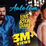 Aalolam Lyrics – Love Action Drama (1)