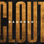Clout Song Lyrics - Badshah (1)