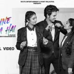 Dil Tune Toda Hai Song Lyrics (1)