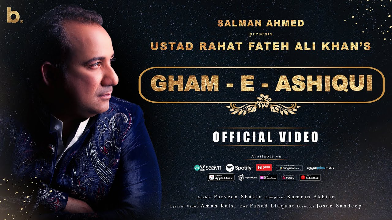 Gham-E-Aashiqui Song Lyrics Rahat Fateh Ali Khan