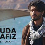 Khuda Haafiz Title Track Lyrics (1)