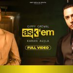 Ask Them Song Lyrics - Gippy Grewal (1)