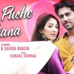 Bin Puche Ajana Song Lyrics (1)