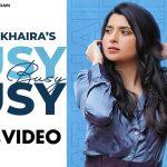 Busy Busy Song Lyrics - Nimrat Khaira (1)