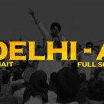 Delhi-A Song Lyrics - R Nait (1)