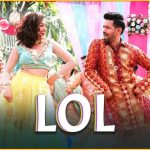 LOL Song Lyrics - Payal Dev (1)