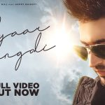 Pyaar Mangdi Song Lyrics Jassi Gill (1)