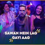 Sawan Mein Lag Gayi Aag Lyrics (1)