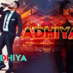 Adhiya Song Lyrics - Karan Aujla (1)