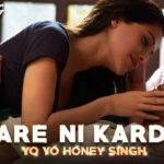 Care Ni Karda Lyrics - Honey Singh (1)