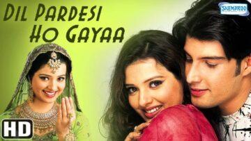 Dil Pardesi Ho Gaya - 2003 (1) (1)