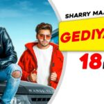 Gediyaan Song Lyrics - Sharry Mann, Mista Baaz (1)