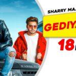 Gediyaan Song Lyrics - Sharry Mann, Mista Baaz (1)