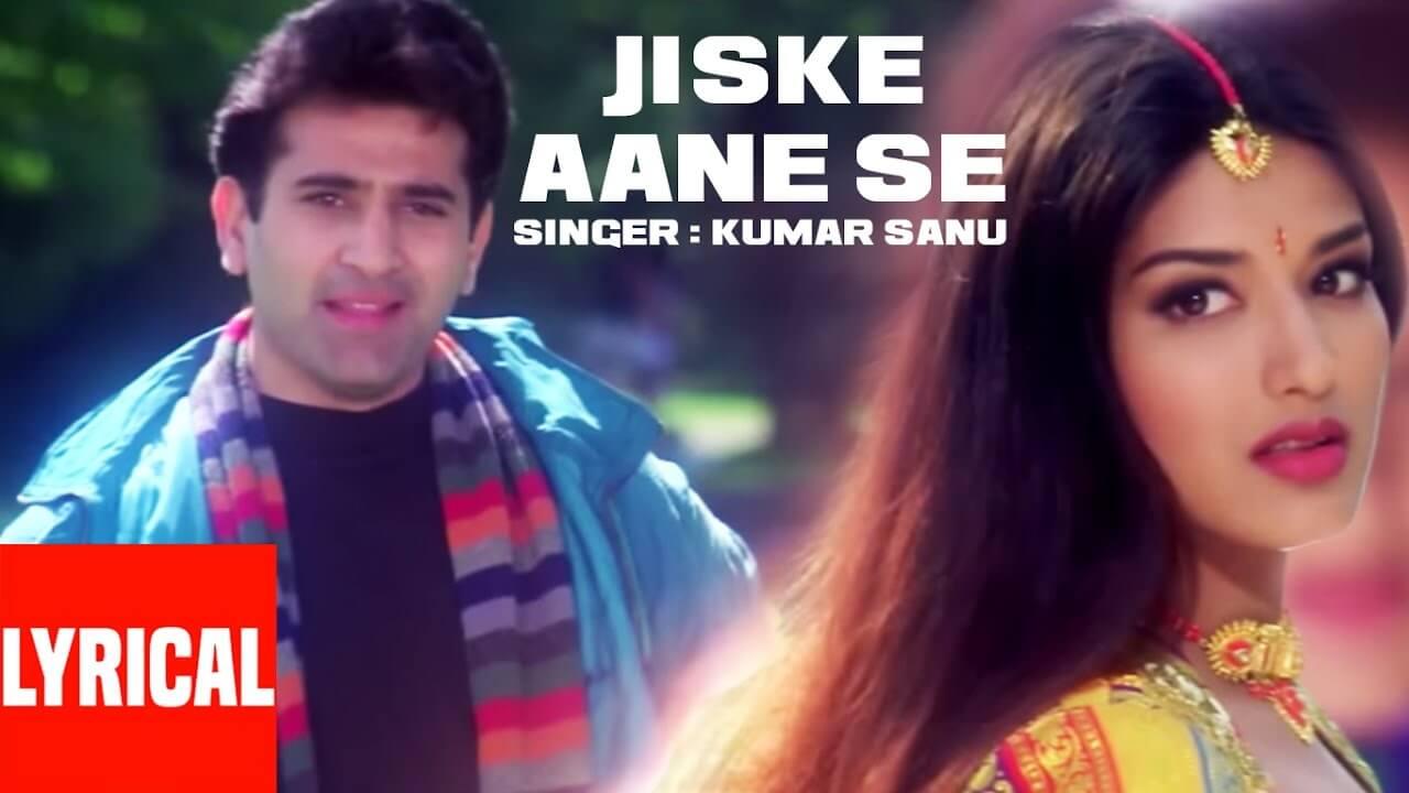Jiske Aane Se Lyrics In Hindi (1)
