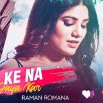 Russ Ke Na Jaya Kar Lyrics - Raman Romana (1)