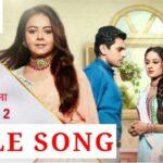 Saath Nibhaana Saathiya 2 Lyrics (1)