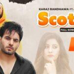 Scotch Lyrics – Karaj Randhawa, Deep Jandu (1)
