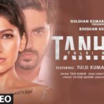Tanhaai Song Lyrics - Tulsi Kumar (1)