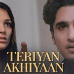 Teriyan Akhiyaan Lyrics - Bhavin Bhanushali (1)
