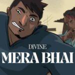 Divine - Mera Bhai Rap Lyrics (1)