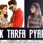 Ek Tarfa Pyar Song Lyrics - Srishti Bhandari (1)
